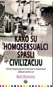 keti krimins kako su homoseksualci spasili civilizaciju